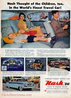 Nash Ambassador cars: Made for Families, 1956 ....Ah yes, lay down the front seat so junior can take a nap....no seat belts, of course.