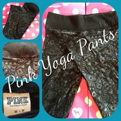 Like New Pink Victoria's Secret Aztec Yoga Pants Like new Pink Victoria's Secret black straight leg, flat waistband yoga pants with aztec design. PINK Victoria's Secret Pants Leggings