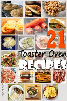 A Sexy Chef's Secret Weapon – 21 Toaster Oven Recipes That Will Blow Your Mind! #recipes