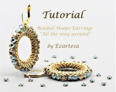 Beaded Small Hoops Earrings Tutorial, Pattern with Glass Seed Beads, Swarovski Crystal Rose Montees and Gold Mettal Beads by Ezartesa