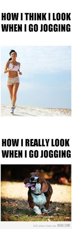 How I think I look when I go jogging or workout.How I really look when I go jogging or workout.so sadly true. Haha, Go Jogging, Jogging Stroller, Funny Quotes, Funny Memes, Humor Quotes, Lmfao Funny, Funny Diet, Jokes