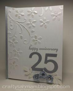 crafty sahm i am: Silver Wedding Anniversary Card