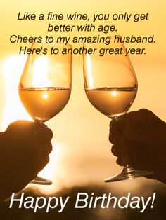 He may be getting older, but he just keeps getting better! Raise a toast to your husband on his birthday wi. - Birthday Cards for Husband - Happy birthday Romantic Birthday Cards, Happy Birthday Wishes Cards, Cool Birthday Cards, Happy Birthday Images, Birthday Greetings, Birthday Crafts, Birthday Wall, Happy 50th Birthday, Birthday Parties