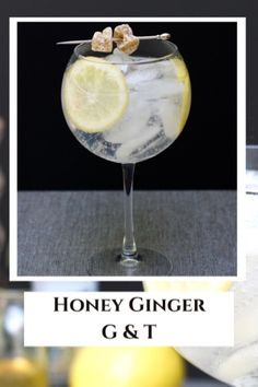 Honey Ginger Gin and Tonic - First Order Gin - Gin, Honey, Ginger, Lemon Gin Cocktail Recipes, Cocktails, Drinks, Beverages, Honey Pops, Ginger Liqueur, Gooey Cake, Gin Lemon, Ginger Drink