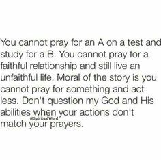 Your actions must match your prayers