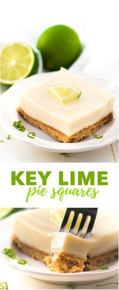 Key Lime Pie Squares Recipe - If you're a fan of key lime pie, you're going to love this sweet and tart key lime dessert. It's easy to make and egg-free!