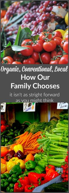 Organic Conventional and Local Food - How our Family Chooses.  @wholefoodrealfa  #kombuchaguru #organic Also check out: http://kombuchaguru.com