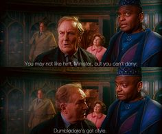 Dumbledore's got style.  I LOVE THIS LINE!