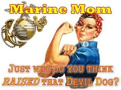 SO.....If you Marry a Marine and are a Marine and raise a child to become a Marine---Do you get extra credit for that when you get to heaven???