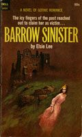 """Barrow Sinister by Elsie Lee (June 1979)  """"The Icy Fingers of the Past Reached Out to Claim Her as Victim…"""" Cover art by Garrido. Dell Books #0454 [First Printing]"""
