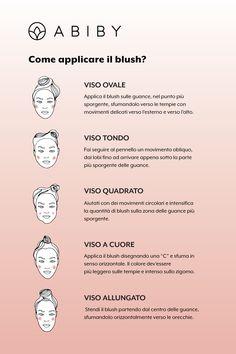 In base alla forma del tuo viso, il blush può esaltare i tuoi lineamenti e gli zigomi. Segui le nostre linee guida per non sbagliare! Beauty Make Up, Beauty Care, Eyeshadow Makeup, Face Makeup, Beauty Secrets, Beauty Hacks, Mascara, Make Up Tricks, Blush
