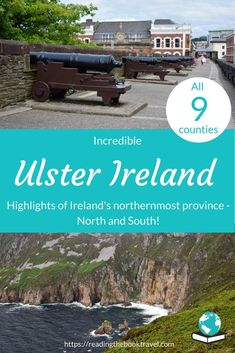 Did you know that Ulster is made up of nine counties, and sits across the border between Northern Ireland and the republic of Ireland itself? Discover the highlights of each of the nine counties to learn why you should experience Ulster travel for yourself!