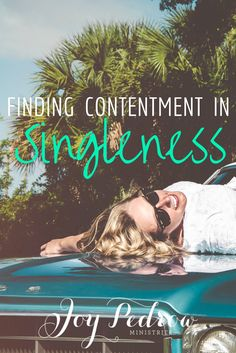 How to embrace your time being single single life relationships finding contentment in singleness you can be content and be single read how ccuart Images