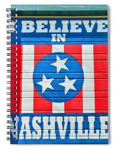 I Believe in Nashville, spiral notebook, by Lisa Wooten of Fine Art America. I Believe In Nashville, Notebooks For Sale, Chicago Cubs Logo, Great Artists, Fine Art America, Spiral, Duvet Covers, Lisa, Tapestry
