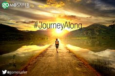 When you are feeling down, #JourneyAlong. Visit new places In search of happy faces. Continue to  Journey Along.