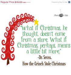 2012 Dr. Suess-How the Grinch Stole Christmas Quote... -Vinyl Wall Saying. $9.75, via Etsy.