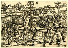1520 - 50 Sebald Beham - 'Der Nasentantz zu Hümpelsbrunn' (The nose dance in Gümpelsbrunn)   Seven men and a woman all with large noses dancing around a pole from which breeches, a shoe and a flower wreath are hanging. A bag-pipe player and a shawm-player on the left. In the middle ground a group drinking and eating around a table, a sword fight in the background.