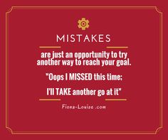 #quotes #motivational #inspiration #mistakes #learning #opportunity #goals #fionalouiseauthor