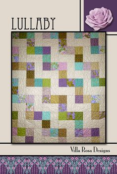 LULLABY Quilt Pattern  Villa Rosa Designs  Charm by Jambearies