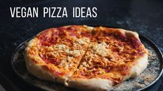 Vegan Pizza Topping Ideas!