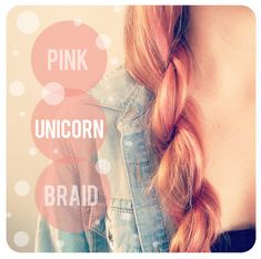 "Pink Unicorn Braid- for dark haired girls, add a colored ribbon, feather, or clip-in of color. Most effective to apply the colour depositing conditioner straight to clean, dry hair & thinning it down w/regular conditioner (you'll use a lot less). Davines Alchemic ""Red"" smells like candy & will wash out! Check out tutorials on ""rope"" braid."