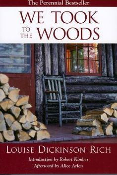 We Took to the Woods, the book I just started about Maine....is that too weird? Live in Maine and read about it also? Good book so far!