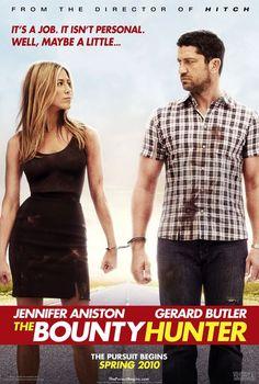The Bounty Hunter starring Gerard Butler and Jennifer Aniston.