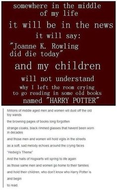so...reading this broke my heart as much as anything within the books. Can't she be immortal?!