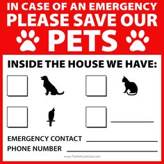 If there is ever an emergency situation at your house such as a fire, gas leak, or natural disaster, having this emergency pet sticker on your door will alert e