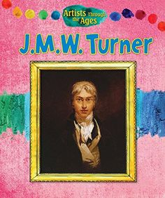 J. M. W. Turner (Artists Through the Ages) by Alix Wood http://www.amazon.com/dp/1477754024/ref=cm_sw_r_pi_dp_Iu01wb0KXT9MH