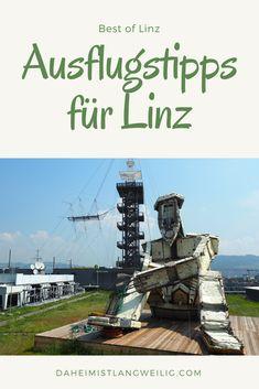 Best of Linz - 4 Ausflugstipps für die Landeshauptstadt von Oberösterreich Innsbruck, Salzburg, Austria, Statue Of Liberty, Places, Travel, Happiness, Europe, Linz