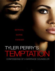 Tyler Perry's Temptation: Confessions of a Marriage.: Tyler Perry's Temptation: Confessions of a Marriage Counselor - Tyler Perry… Temptation Movie, Tyler Perry Temptation, Love Movie, Movie Tv, Movie List, Robbie Jones, Tyler Perry Movies, African American Movies, Jurnee Smollett