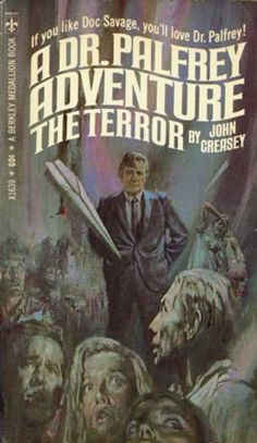 The Terror A Dr. Palfrey Series Adventure Novel  by UnusualBooks, $8.00