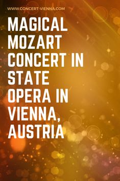 Vienna Mozart Orchestra in State Opera Classical Music Concerts, Orchestra Concerts, Travel Around Europe, Places In Europe, Stuff To Do, Things To Do, Vienna State Opera, The Magic Flute, Austria Travel