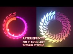 AFTER EFFECTS |NO PLUGIN ART |TUTORIAL BY NPS3D|YOUTUBE| - YouTube