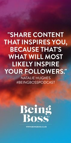 """""""Share content that inspires you because that's what will most likely inspire your followers."""" -Natalie Hughes of The Fashion Digital   Pinterest for Your Brand for creative entrepreneurs & business owners   Being Boss Podcast https://beingboss.club/podcast/episode-128-pinterest-for-your-brand-natalie-hughes?utm_campaign=coschedule&utm_source=pinterest&utm_medium=Being%20Boss%20Podcast&utm_content=Episode%20%23128%20%2F%2F%20Pinterest%20for%20Your%20Brand%20with%20Natalie%20Hughes"""
