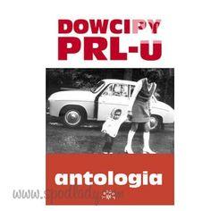 Dowcipy PRL-u :: Spod Lady - retro prezenty