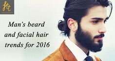 Check out the latest Men's beard and facial hair trends for 2016  ‪#‎latestmen‬'sfashion