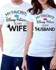 My Favorite Disney Prince/Princess Is My Husband/Wife Couples Shirt - Hoco Shirts - ideas of Hoco Shirts - These Husband/Wife Couples Shirt are perfect! Especially for an anniversary or honeymoon couple. Cute Couple Shirts, Disney Couple Shirts, Disney Couples, Family Shirts, Disney Family, Disneyland Outfits, Disney Outfits, Disney Clothes, Disneyland Shirts
