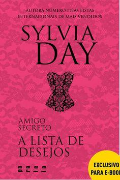 A Lista De Desejos - Sylvia Day