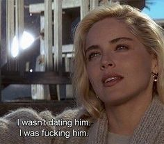 I'm sassy again Movie: Basic Instinct