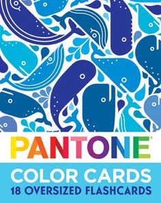 Teach them when they are young // Pantone Flashcards, $14.95