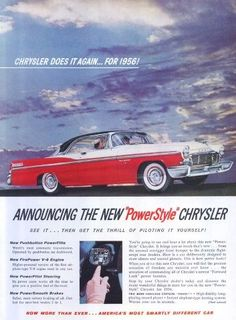 1956 Chrysler New Yorker St. Regis Two Door Hardtop Chrysler New Yorker, Car Advertising, The Old Days, My Ride, Automatic Transmission, Old Cars, Plymouth, Mopar, Vintage Cars
