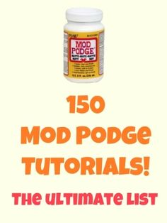 mod podge ideas        http://indulgy.com        /post/sZkQ6h1UG1/mod-podge-ideas