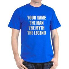 CafePress Personalized The Man The Myth The Legend T-Shirt, Men's, Size: XLarge Tall (+$3.00), Blue
