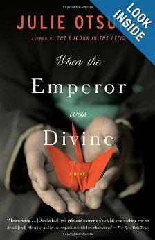 9th Grade Reading at Wichita Collegiate School When the Emperor Was Divine: Julie Otsuka: 9780385721813: Amazon.com: Books