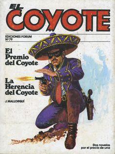 El premio del Coyote; La herencia del Coyote. Ed. Forum, 1983 (Col. El Coyote. 79 ; v. XIV)