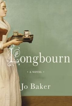 Longbourn by Jo Baker, an irresistibly imagined belowstairs answer to Pride and Prejudice. Historical fiction with a dash of romance. So much fun!