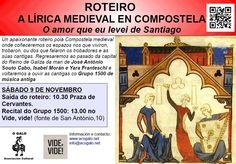 Roteiro pola Lírica Medieval en Compostela, o sábado 9 de novembro de 2013