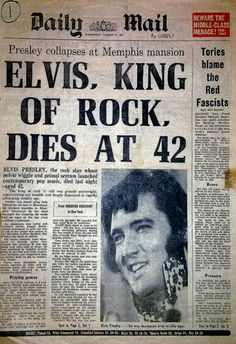 If you are a baby boomer then you will remember this day August 1977 when we heard the news that Elvis Presley, the King of Rock and Roll died of a heart attack at his home Graceland in Memphis, Tennessee. Graceland, Ideas Conmemorativas, Musica Elvis Presley, Historia Do Rock, Nostalgia, Retro, Newspaper Headlines, Newspaper Report, Newspaper Article
